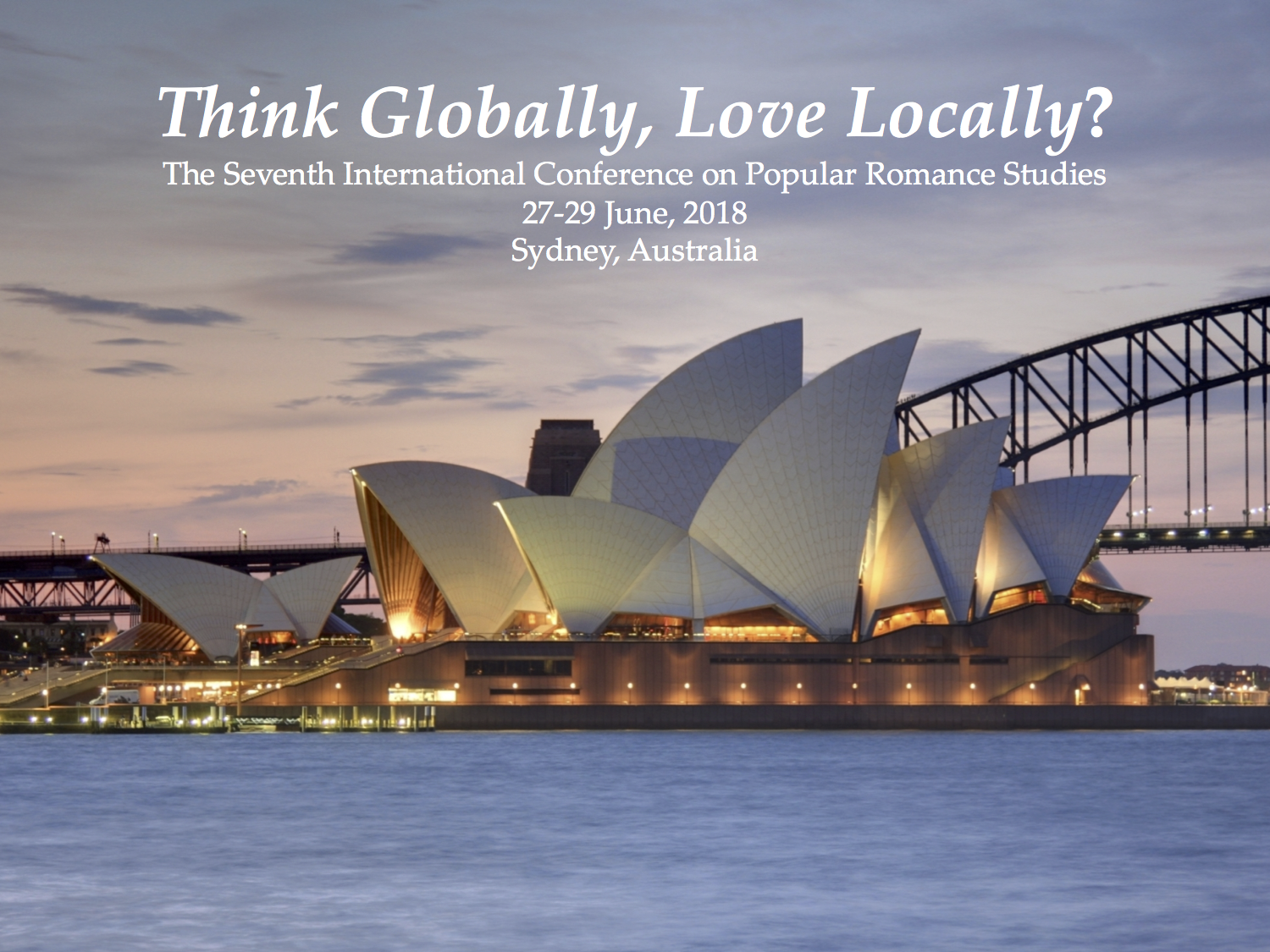 Think Globally, Love Locally?, Sydney, Australia 27-29, June, 2018